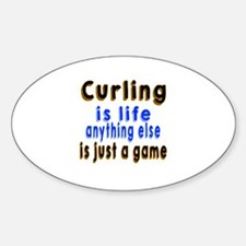 Curling Is Life Anything Else Decal