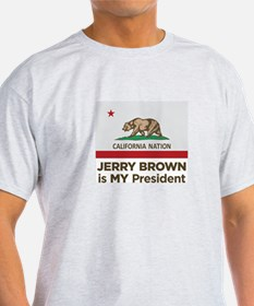 California Nation Jerry Brown is My President T-Sh