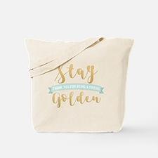 Golden Girls - Stay Golden Tote Bag