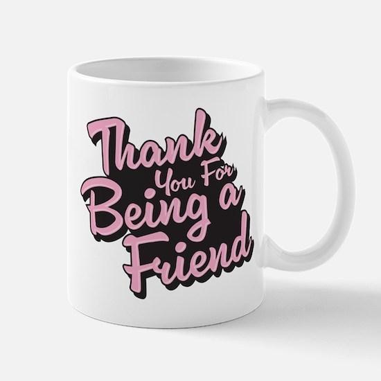 Golden Girls - Being a Friend Mug