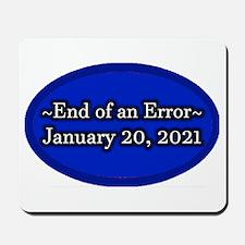 End of an Error January 20 2021 Trump Mousepad