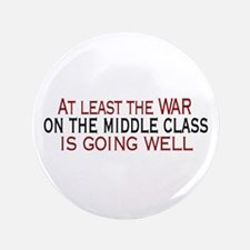"""War on Middle Class 3.5"""" Button"""