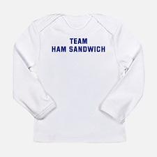 Team HAM SANDWICH Long Sleeve T-Shirt