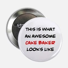 """awesome cake baker 2.25"""" Button"""