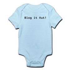 Blog it Out! Infant Bodysuit