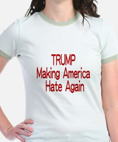 Trump Making America Hate Again T-Shirt