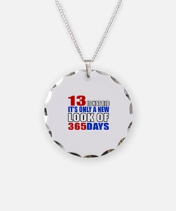 13 is not old it is only a n Necklace