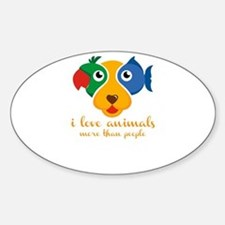 i love animals more than people Decal