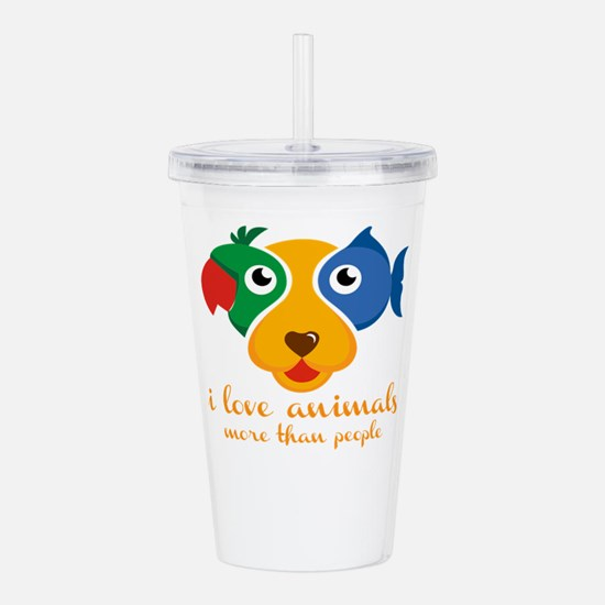 i love animals more th Acrylic Double-wall Tumbler