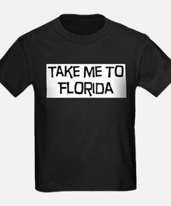 Take me to Florida T-Shirt