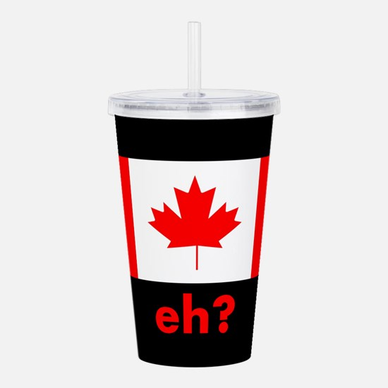 Eh? Canada Acrylic Double-wall Tumbler