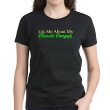 """Ask Me About My Cougar"" Tee"