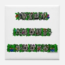 Wild About Books Tile Coaster
