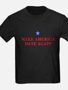 Make America Hate Again T-Shirt