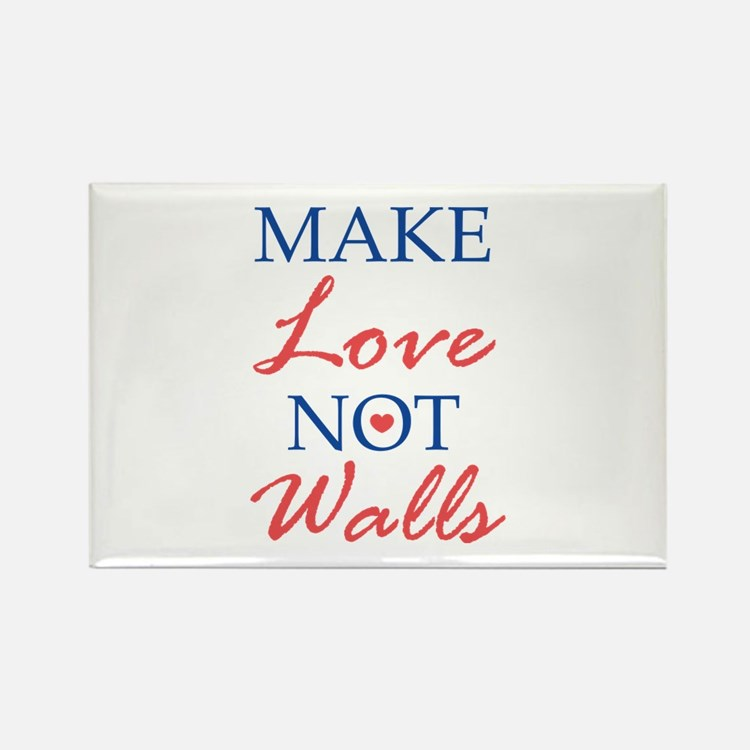 Make Love Not Walls Rectangle Magnet