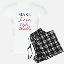 Make Love Not Walls Pajamas