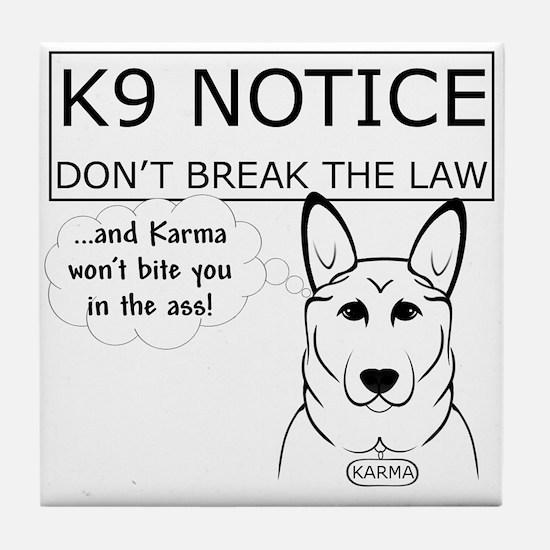K9 Karma Tile Coaster