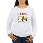 I Love Rubber Ducks Women's Long Sleeve T-Shirt