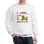 I Love Rubber Ducks Sweatshirt