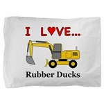 I Love Rubber Ducks Pillow Sham