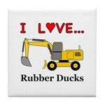 I Love Rubber Ducks Tile Coaster