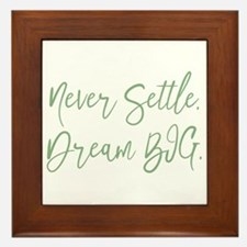 Never Settle Framed Tile