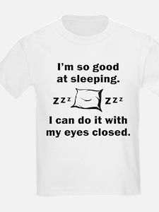 Good At Sleeping T-Shirt