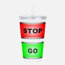 Stop and Go Acrylic Double-wall Tumbler