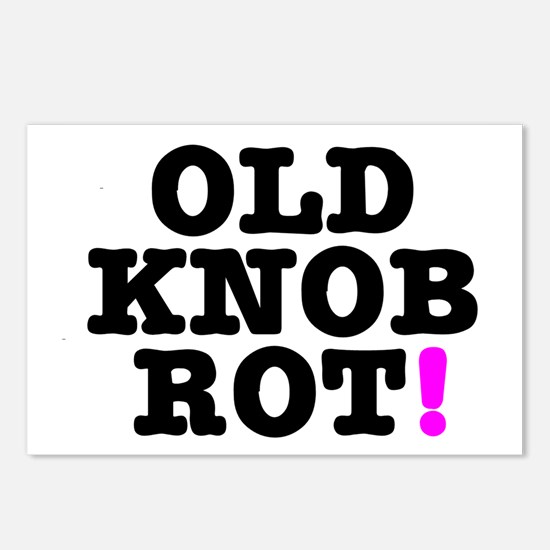 OLD KNOB ROT! - GOT THE C Postcards (Package of 8)
