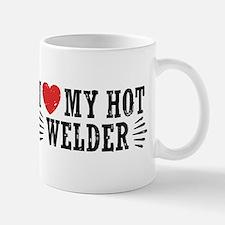 I Love My Hot Welder Mug