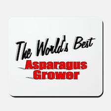 """The World's Best Asparagus Grower"" Mousepad"