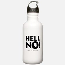 Hell No! Not My President Water Bottle