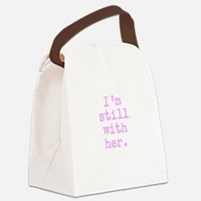 I'm still with her Canvas Lunch Bag