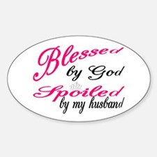 Blessed by God, Spoiled by My husband Decal