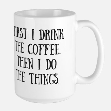 Coffee Then The Things