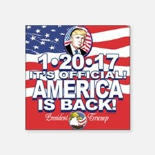 "America is Back Trump Inaug Square Sticker 3"" x 3"""