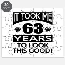 It Took Me 63 Years To Look This Good Puzzle