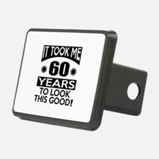 It Took Me 60 Years To Loo Hitch Cover