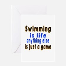 Swimming Is Life Anything Else Is Ju Greeting Card