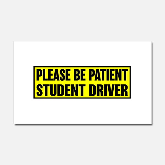STUDENT DRIVER PLEASE BE PATIEN Car Magnet 20 x 12