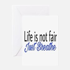 Life is not fair Greeting Cards