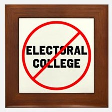 No electoral college Framed Tile
