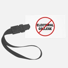 No electoral college Luggage Tag