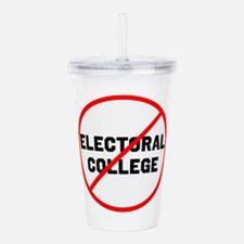 No electoral college Acrylic Double-wall Tumbler