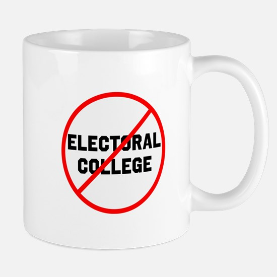 No electoral college Mugs