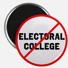 No electoral college Magnets
