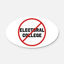 No electoral college Oval Car Magnet