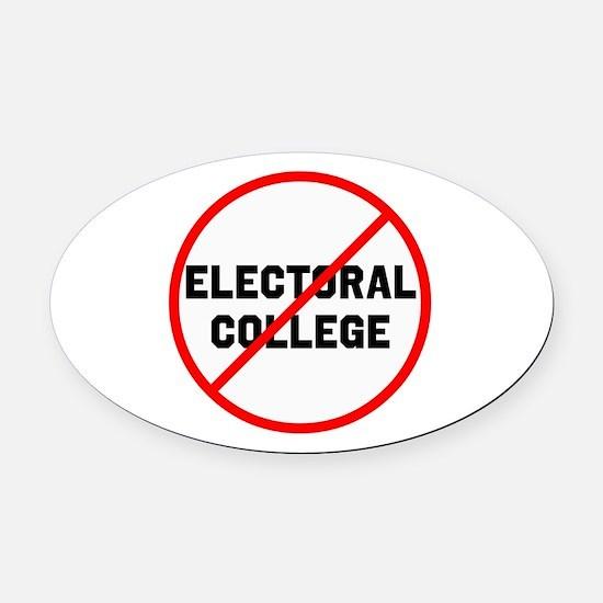 No electoral college Oval Car Magnet