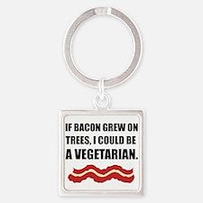 Bacon Grew Trees Vegetarian Keychains