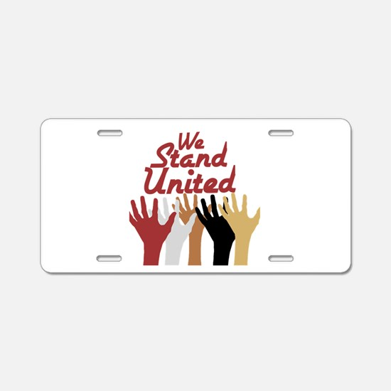 RightOn We Stand United Aluminum License Plate